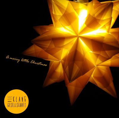 A merry little Christmas - Die Klanggesellschaft